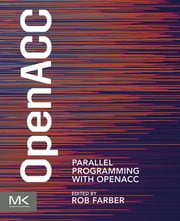 Parallel Programming with OpenACC ebook by Rob Farber
