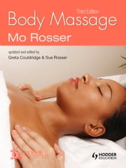 Body Massage, third edition ebook by Greta Couldridge,Sue Rosser,Mo Rosser