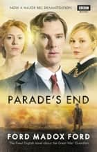 Parade's End ebook by Ford Madox Ford