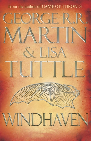 Windhaven ebook by George R.R. Martin,Lisa Tuttle
