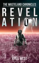 Revelation ebook by Kyle West