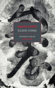 Naked Earth ebook by Eileen Chang,Perry Link
