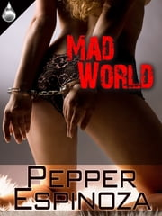 Mad World ebook by Pepper Espinoza