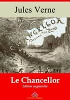Le Chancellor – suivi d'annexes - Nouvelle édition 2019 ebook by Jules Verne