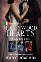 Hollywood Hearts, Boxed Set 1 (Edizione Italiana) - Libri 1-3 ebook by Jean Joachim