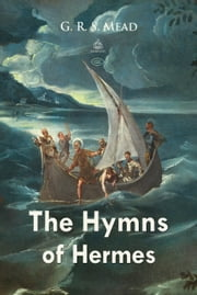 The Hymns of Hermes ebook by G. Mead