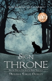 Sign of the Throne - Book One in the Solas Beir Trilogy ebook by Melissa Eskue Ousley