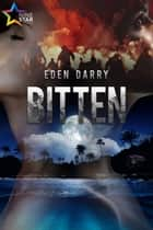 Bitten ebook by Eden Darry
