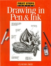 Drawing in Pen & Ink ebook by Claudia Nice