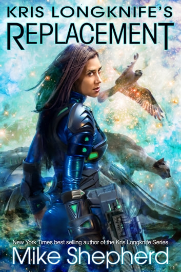 Kris Longknife's Replacement - Admiral Santiago on Alwa Station ebook by Mike Shepherd