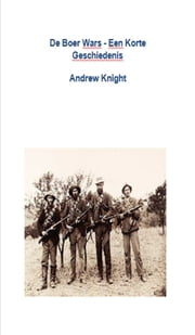 De Boer Wars: Een Korte Geschiedenis ebook by Kobo.Web.Store.Products.Fields.ContributorFieldViewModel