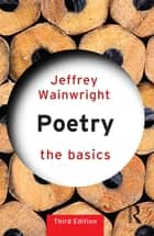 Poetry: The Basics ebook by Jeffrey Wainwright