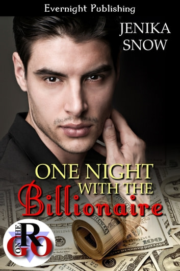 One Night with the Billionaire ebook by Jenika Snow