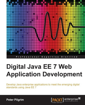 Digital java ee 7 web application development ebook by peter pilgrim digital java ee 7 web application development ebook by peter pilgrim fandeluxe Images