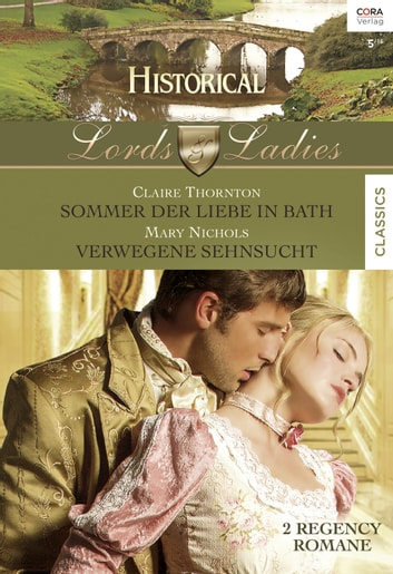 Historical Lords & Ladies Band 57 ebook by Mary Nichols,Claire Thornton