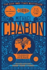 Telegraph Avenue - A Novel ebook by Michael Chabon