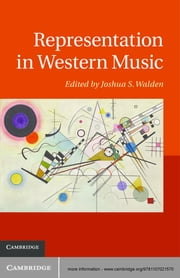 Representation in Western Music ebook by Joshua S. Walden