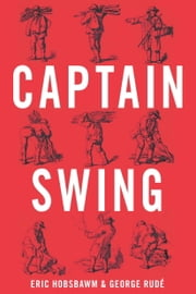Captain Swing ebook by Eric Hobsbawm,George Rude