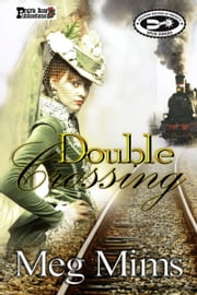 Double Crossing ebook by Meg Mims