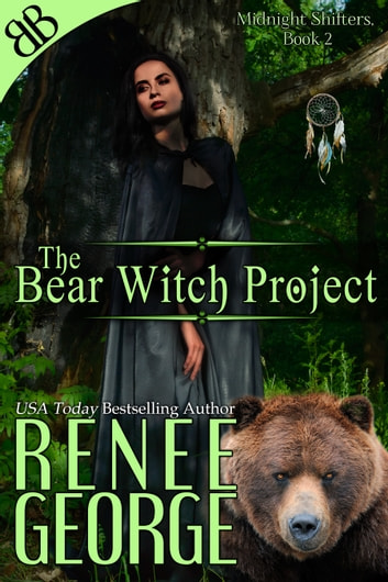 The Bear Witch Project ebook by Renee George