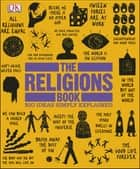 The Religions Book ebook by DK