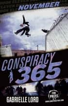 Conspiracy 365 #11 - November ebook by Gabrielle Lord