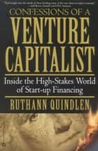 Confessions of a Venture Capitalist ebook by Ruthann Quindlen