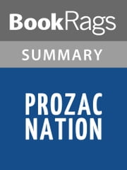 Prozac Nation by Elizabeth Wurtzel l Summary & Study Guide ebook by BookRags