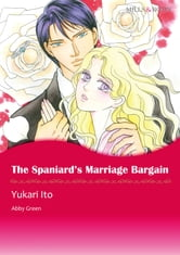 The Spaniard's Marriage Bargain (Mills & Boon Comics) - Mills & Boon Comics ebook by Abby Green