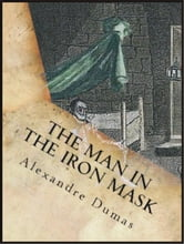 The Man in the Iron Mask ebook by Alexandre Dumas