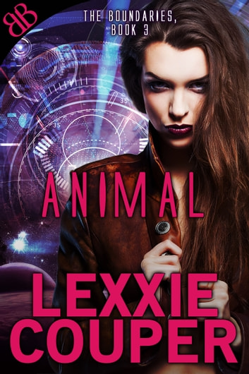 Animal - Paranormal Shapeshifters Erotic Sci-Fi Thriller Romance ebook by Lexxie Couper