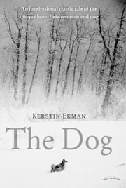 The Dog ebook by Kerstin Ekman