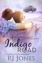 Indigo Road eBook von RJ Jones