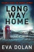 Long Way Home ebook by Eva Dolan