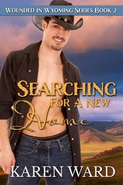 Searching for a New Home ebook by Karen Ward