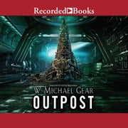 Outpost - Donovan : Book One audiobook by W. Michael Gear