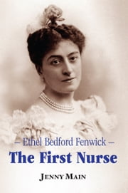 The First Nurse ebook by Jenny Main
