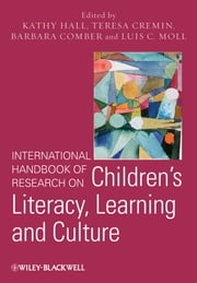 International Handbook of Research on Children's Literacy, Learning and Culture ebook by