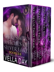 Weres and Witches Box Set 5-8 - A Hot Paranormal Fantasy Saga ebook by Vella Day
