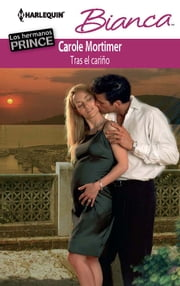 Tras el cariño ebook by Carole Mortimer
