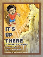 Its Up There ebook by Larry Alexander