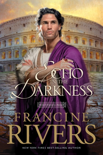 An Echo in the Darkness ebook by Francine Rivers
