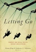 Letting Go ebook by Donna King,Catherine G. Valentine