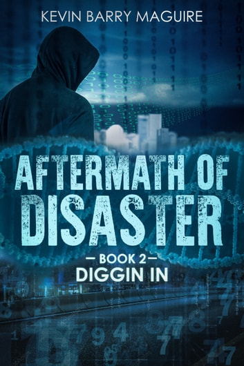 Aftermath of Disaster - Book 2: Diggin' In eBook by Kevin Barry Maguire