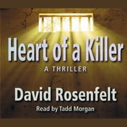 Heart of a Killer audiobook by David Rosenfelt