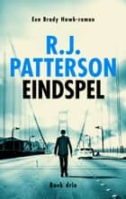 Eindspel ebook by R.J. Patterson