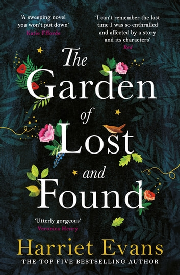 The Garden of Lost and Found - The gripping and heart-breaking Sunday Times bestseller ebook by Harriet Evans