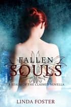 Fallen Souls - A Realm of the Claimed Novella ebook by Linda Foster