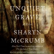 The Unquiet Grave - A Novel audiobook by Sharyn McCrumb