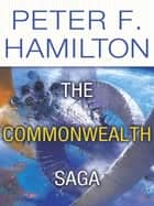 The Commonwealth Saga 2-Book Bundle - Pandora's Star and Judas Unchained ebook by Peter F. Hamilton